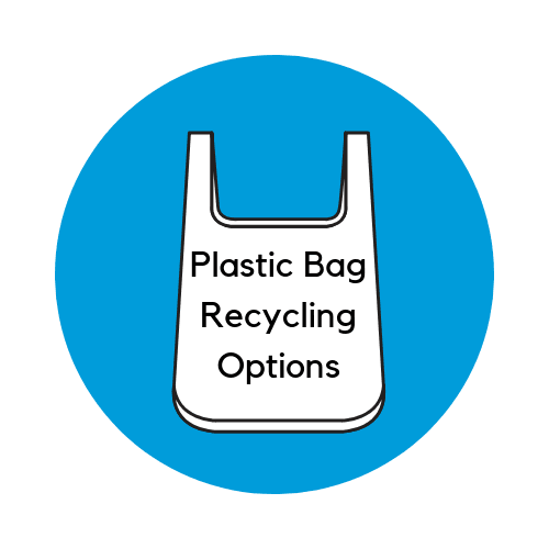 Plastic Bag Recycling Options Button with image of single-use plastic bag