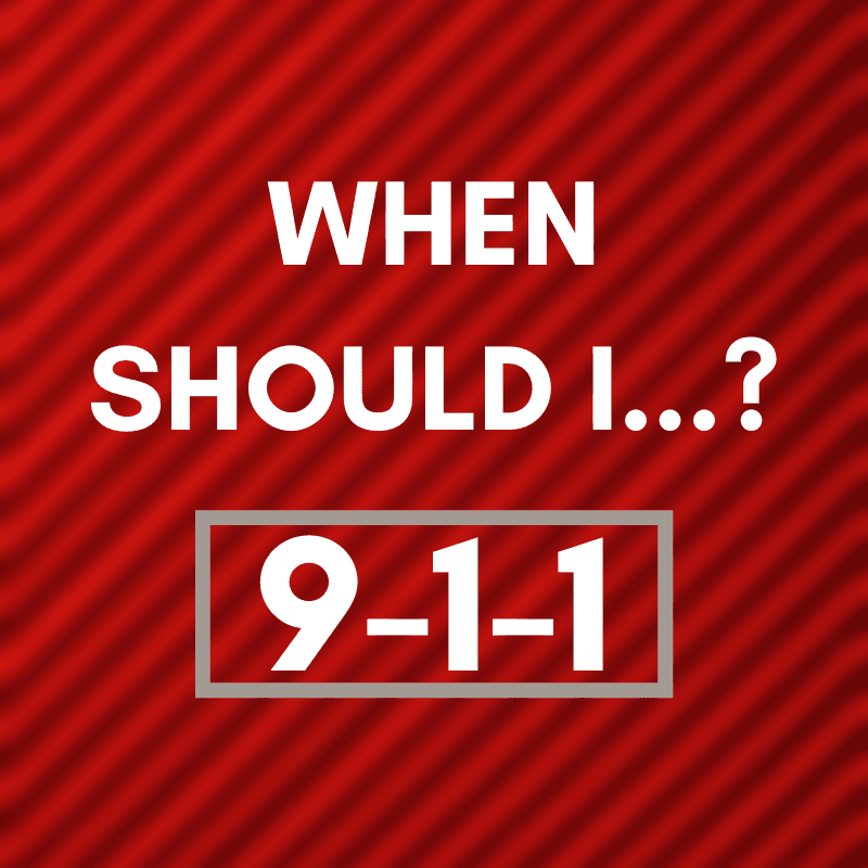 "Red Button, with text ""When should I..?  9-1-1"""